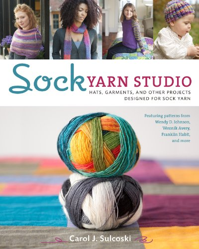 Free Hat Crochet (Sock Yarn Studio: Hats, Garments, and Other Projects Designed for Sock Yarn)