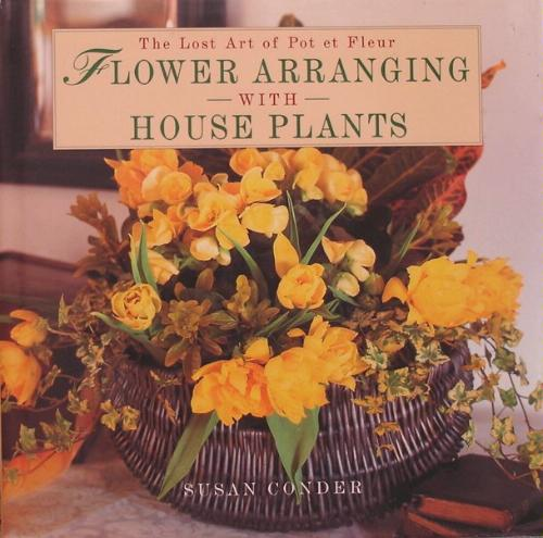 Flower Arranging with Houseplants: The Lost Art of Pot et ... on cutting back tomato plants, pinching back house plants, cutting back spring flowers, cutting back iris plants, cutting back bushes, trimming back house plants, cutting back geraniums, cutting back angel wing begonia, cutting back ornamental grasses,