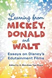 Learning from Mickey, Donald and Walt, A. Bowdoin Van Riper, 0786459573