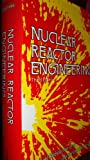 Nuclear Reactor Engineering : Reactor Systems engineering, Glasstone, Samuel and Sesonske, Alexander, 0442200579