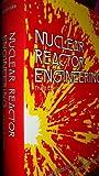 Nuclear Reactor Engineering 9780442200572