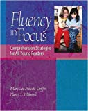 img - for Fluency in Focus: Comprehension Strategies for All Young Readers by Mary Lee Prescott Griffin (2004-08-31) book / textbook / text book