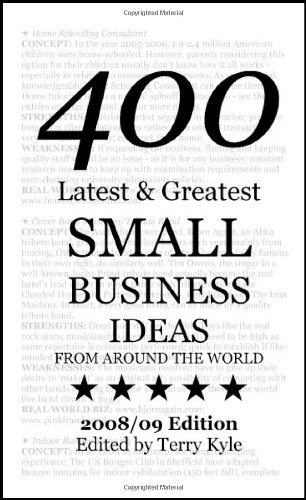 small business ideas 400 latest greatest small business ideas terry kyle 9780955898907 amazoncom books