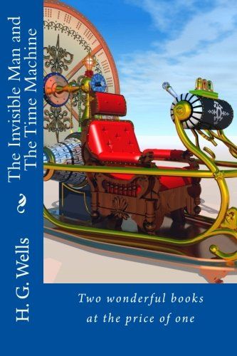 Download The Invisible Man and The Time Machine: Two wonderful books at the price of one pdf epub