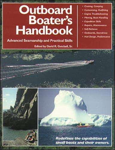 The Outboard Boater's Handbook: Advanced Seamanship and Practical Skills by International Marine/Ragged Mountain Press