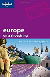 Europe on a Shoestring (Lonely Planet Europe on a Shoestring)