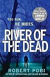 River of the Dead: Crime Thriller