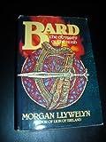 Bard, Morgan Llywelyn, 0395353521