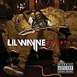 Rebirth - Lil Wayne