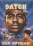 Satch & Me (Baseball Card Adventures)