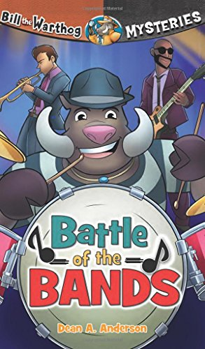 Battle of the Bands (Bill the Warthog Mysteries)