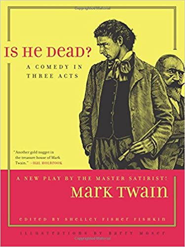is he dead jumping frogs undiscovered rediscovered and celebrated writings of mark twain