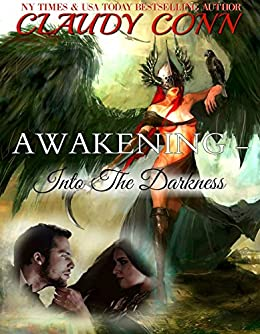 Awakening-Into the Darkness by [Conn, Claudy]