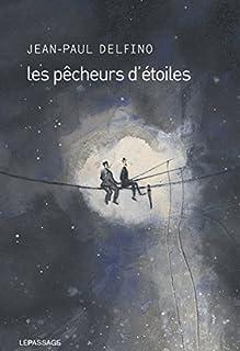 Les pêcheurs d'étoiles, Delfino, Jean-Paul