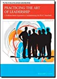 By Reginald Leon Green - Practicing the Art of Leadership: A Problem-Based Approach to Imp (4th Edition) (2012-02-06) [Paperback]