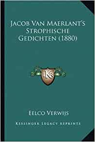 Jacob Van Maerlant's Strophische Gedichten (1880) (Dutch Edition