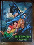 Batman Forever-The Official Movie Book, Michael Singer, 1561446645
