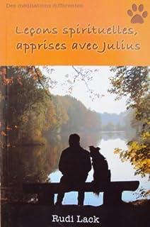 Leçons spirituelles apprises avec Julius