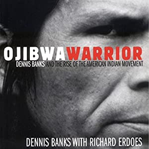 Ojibwa Warrior Audiobook