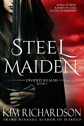 Amazon steel maiden divided realms series book 1 ebook kim steel maiden divided realms series book 1 by richardson kim fandeluxe Choice Image