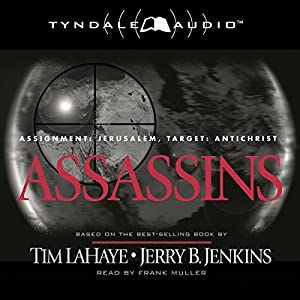 Assassins: Assignment: Jerusalem, Target: Antichrist Audiobook