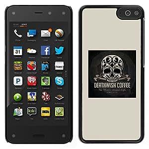 Be-Star Único Patrón Plástico Duro Fundas Cover Cubre Hard Case Cover Para Amazon Fire Phone ( Skull Coffee Death Wish Poster Black )