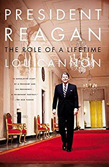 President Reagan: The Role Of A Lifetime by [Cannon, Lou]