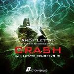 Crash: Das letzte Rendezvous   Andy Lettau,Stefan Schickedanz