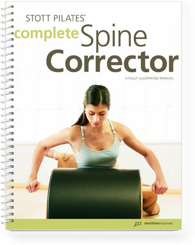 STOTT PILATES Manual - Complete Spine Corrector