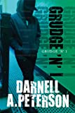 Grudge 'n' I, Darnell A. Peterson, 1607496283