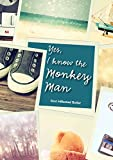 #7: Yes, I Know the Monkey Man