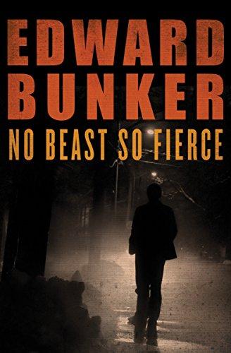 No beast so fierce kindle edition by edward bunker mystery no beast so fierce by bunker edward fandeluxe Choice Image