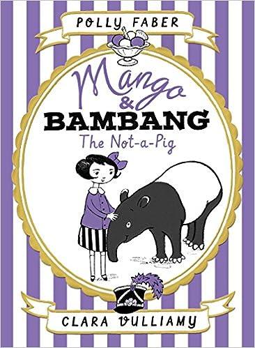 Amazon.com  Mango   Bambang  The Not-a-Pig (Book One) (9780763682262 ... a32969e9239