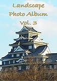 Landscape Photo Album Vol. 3