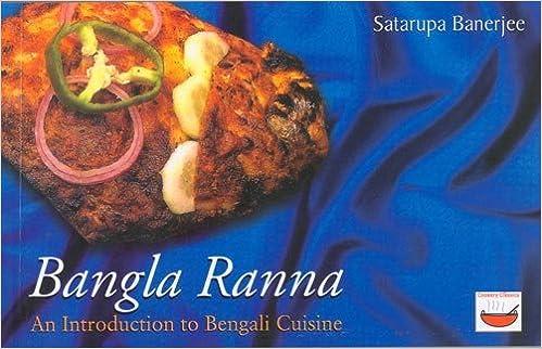 Buy bangla ranna an introduction to bengali cuisine book online buy bangla ranna an introduction to bengali cuisine book online at low prices in india bangla ranna an introduction to bengali cuisine reviews ratings forumfinder Images