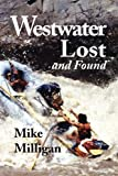 Westwater Lost and Found
