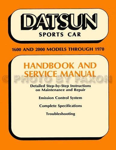 Datsun 2000 Roadster - 1965-1970 Datsun 1600 & 2000 Roadster Repair Shop Manual Reprint
