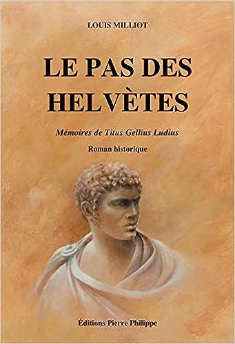 Amazon Fr Le Pas Des Helvetes Louis Milliot Livres