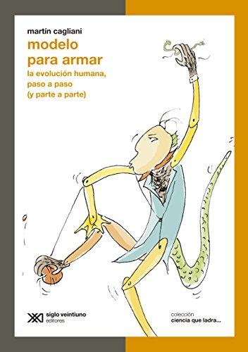 Descargar Libro Modelo Para Armar: La Evolución Humana, Paso A Paso Martín Cagliani