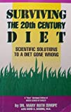 Surviving the 20th Century Diet, Mary R. Swope, 0960693661