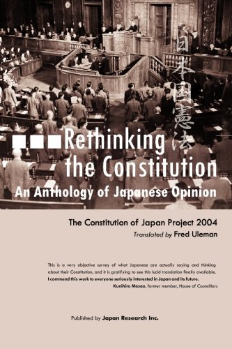 Rethinking the Constitution:An Anthology of Japanese Opinion