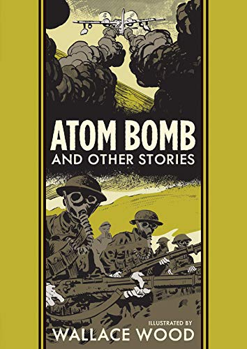 Pdf Graphic Novels The EC Comics Library: Atom Bomb and Other Stories (The EC Comics Library)