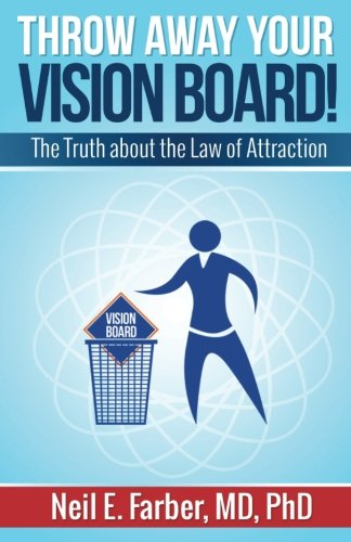 Throw Away Your Vision Board