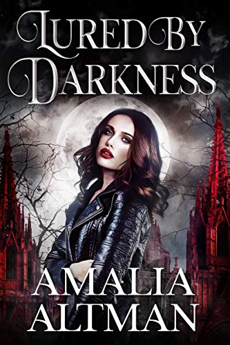 Lured by Darkness: A Paranormal Vampire Romance Standalone Book