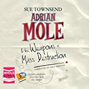 Adrian Mole and the Weapons of Mass Destruction | Sue Townsend