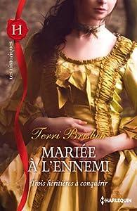Mariée à l'ennemi par Terri Brisbin