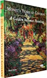 img - for Monet's Years at Giverny: A Garden Becomes Painting book / textbook / text book