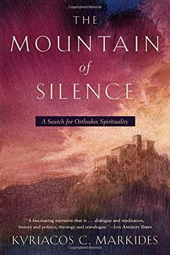 The Mountain of Silence: A Search for Orthodox Spirituality - Holy Spirit Icons