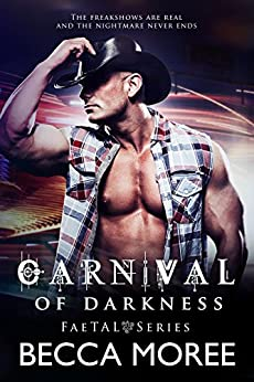 Carnival of Darkness (FaeTAL Series Book 1) by [Moree, Becca]