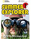 Summer explorer. L'inglese in vacanza con te! Con CD Audio. Per la Scuola media: 1